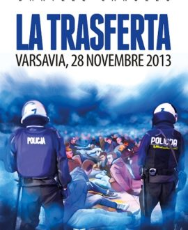 La trasferta. Varsavia, 28 novembre 2013
