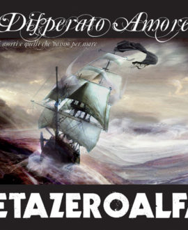 CD Zetazeroalfa - Disperato Amore