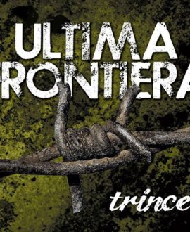 CD Ultima Frontiera - Trincee