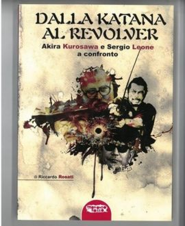 Dalla Katana al Revolver