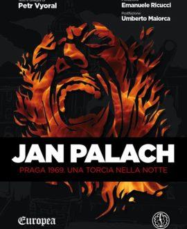 Jan Palach – Praga 1969. Una torcia nella notte
