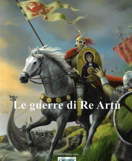 Le guerre di re Artù
