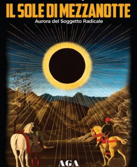Il sole di mezzanotte – Aurora del Soggetto Radicale