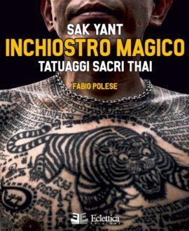 Sak Yant - Inchiostro magico