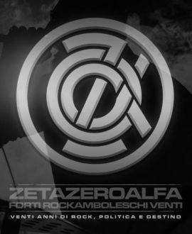 Zetazeroalfa - Forti rockamboleschi venti