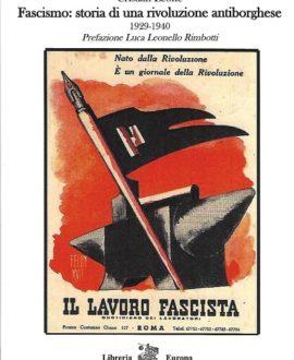 Fascismo : storia di una rivoluzione antiborghese