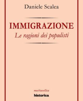 Immigrazione. Le ragioni dei populisti