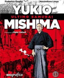 Yukio Mishima – Ultimo samurai