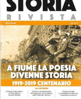 Storia Rivista Vol. 6: A Fiume la poesia divenne storia