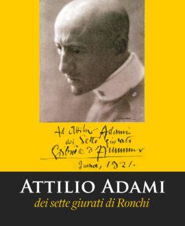 Attilio Adami. Dei sette giurati di Ronchi