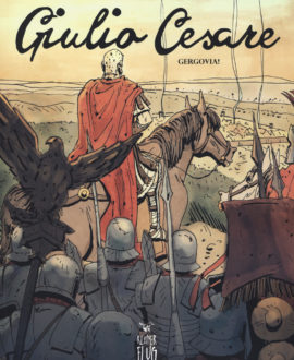Giulio Cesare. Vol. 1: Gergovia!.