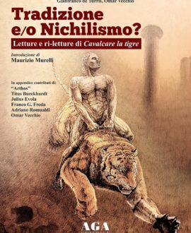 Tradizione e/o Nichilismo?