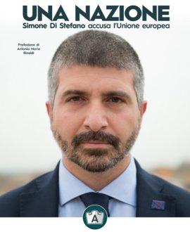 Una Nazione . Simone di Stefano accusa l'Unione Europea