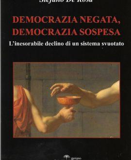 Democrazia negata , democrazia sospesa