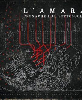 CD L'Amara – Cronache Dal Sottosuolo