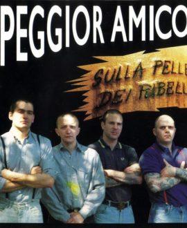 CD Peggior Amico – Sulla pelle dei ribelli