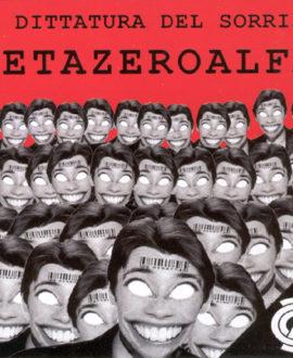 CD Zetazeroalfa - La Dittatura Del Sorriso