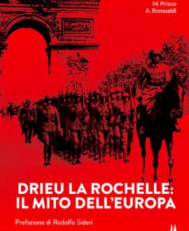 Drieu La Rochelle. Il mito dell'Europa
