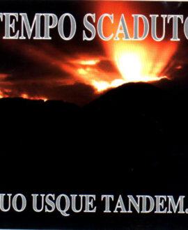 CD Tempo scaduto - Quo Usque Tandem...