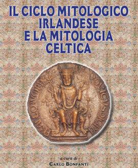 Il ciclo mitologico irlandese e la mitologia celtica