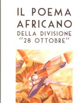 """Il poema africano della divisione """"28 ottobre """""""