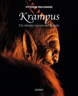 Krampus. Un ritratto oscuro del Natale. Ediz. illustrata