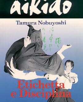 Aikido . Etichetta e Disciplina