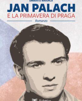 Jan Palach e la primavera di Praga