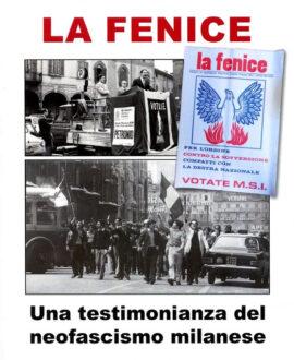 La fenice. Una testimonianza del neofascismo milanese