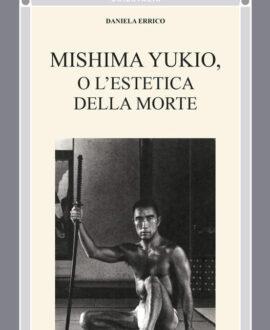 Mishima Yukio o l'estetica della morte