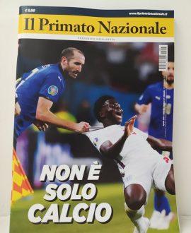 Il Primato Nazionale n°47 . Non è solo calcio