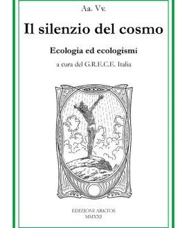 Il silenzio del cosmo . Ecologia ed ecologisti